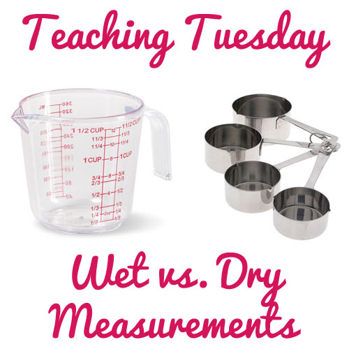 Teaching Tuesday Wet Vs Dry Measurements And How To Me