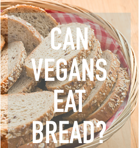 bread in plant-based diet?