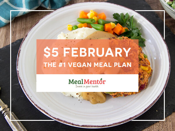 $5 February - The #1 Vegan Meal Plan  - Meal Mentor