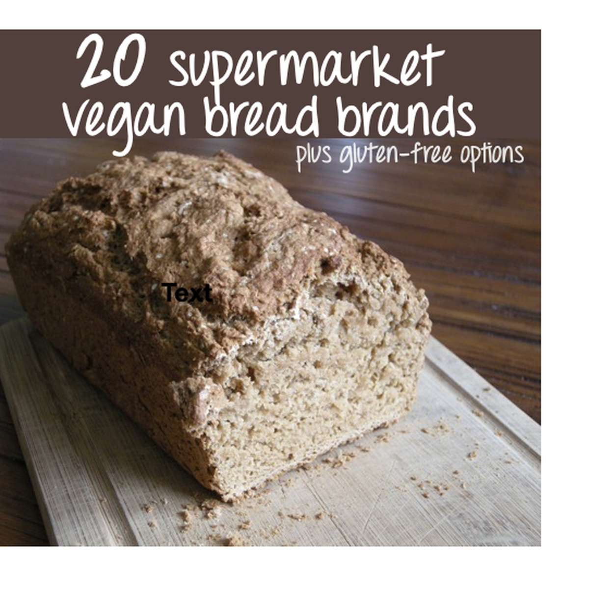 List Of 20 Supermarket Friendly Vegan Bread Brands Inc