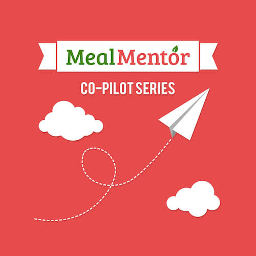 Meal Mentor Co-Pilot Podcast podcast cover